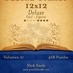 Sudoku-Grande-12x12-Deluxe-De-Fcil-a-Experto-Volumen-21-468-Puzzles-Volume-21-0